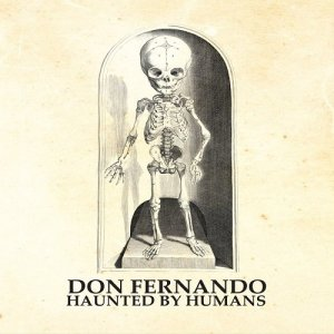Don Fernando - Haunted By Humans (2015)