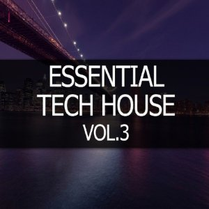 Essential Tech House Vol 3 (2015)