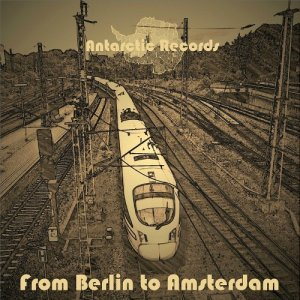 From Berlin To Amsterdam (2015)