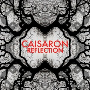 Caisaron - Reflection (2015)