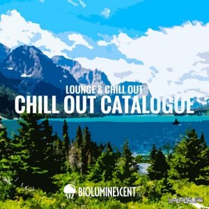 Chill out Catalogue Lounge and Chill Out (2015)