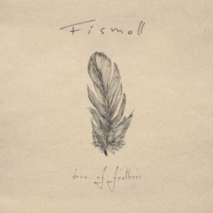 Fismoll - Box Of Feathers (2015)