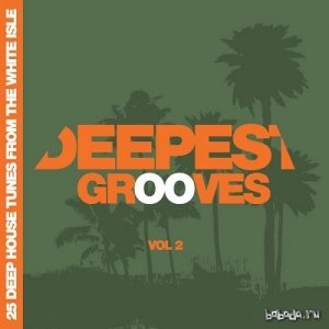 Deepest Grooves - 25 Deep House Tunes from the White Isle Vol 2 (2015)