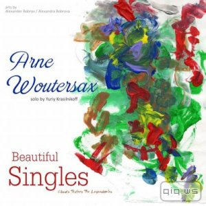 Arne Woutersax - Beautiful Singles (2015)