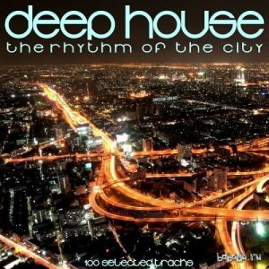 Deep House: The Rhythm of the City (2016)