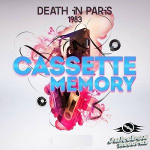 Death In Paris 1983 - Memory Cassette LP (2015)