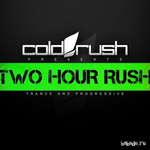 Cold Rush - Two Hour Rush 019 (2016-02-01)