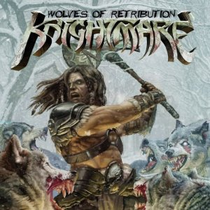 Knightmare - Wolves Of Retribution (2016)