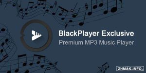 BlackPlayer EX v20.11 Final Patched
