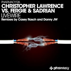 Christopher Lawrence Vs. Fergie & Sadrian - Livewire (2016)