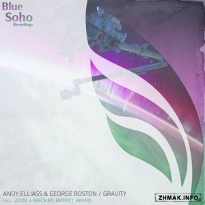 Andy Elliass & George Boston - Gravity (2016)
