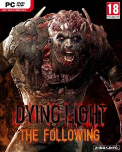 Dying Light: The Following (v1.10/dlc) (2016/RUS/ENG/Repack)