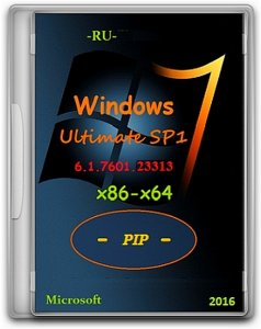 Microsoft Windows 7 Ultimate SP1 (x86-x64) PIP (RUS/2016/by Lopatkin)