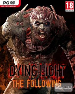 Dying Light: The Following (v1.10/dlc) (2016/RUS/ENG/Repack by =nemos=)
