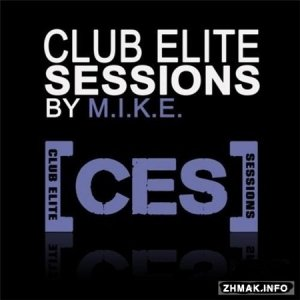 Club Elite Sessions with M.I.K.E Episode 448 (2016-02-11)