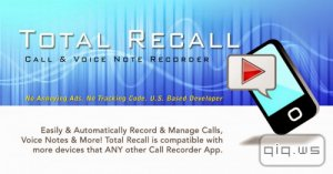 Call Recorder | Total Recall FULL 2.0.41 (Android)