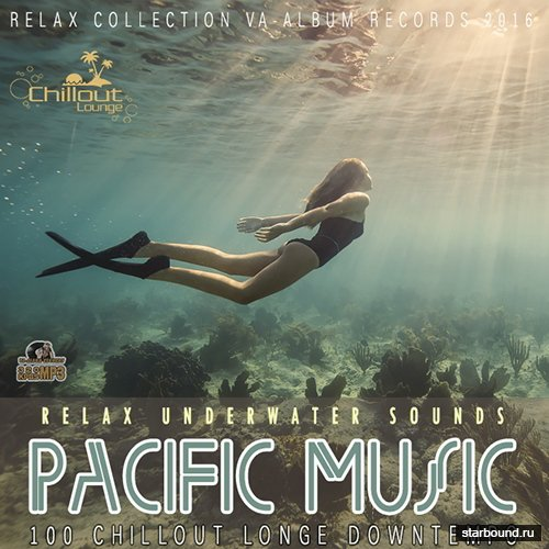 Pacific Music: Relax Underwater Sound (2016)