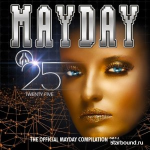 Mayday 2016 - Twenty Five (2016)