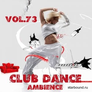 Club Dance Ambience Vol.73 (2016)