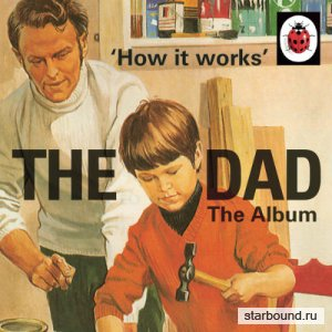 How It Works: The Dad - The Album (2016)