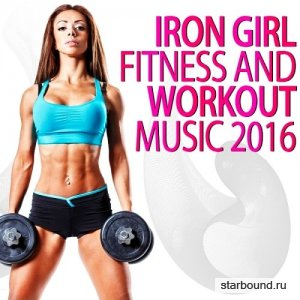 Iron Girl Fitness and Workout Music (2016)