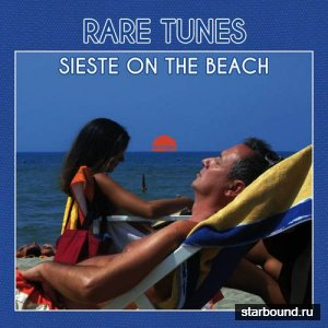 Rare Tunes Sieste on the Beach (2016)