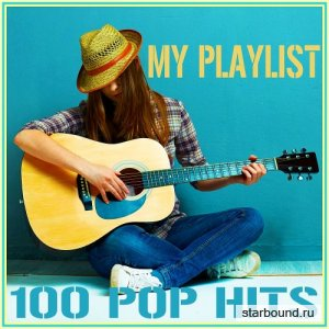 My Playlist - 100 Pop Hits (2016)