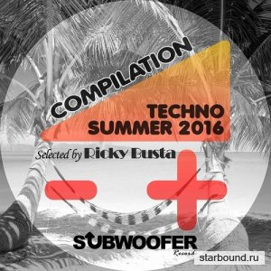 Subwoofer Records Presents Summer Techno (2016)