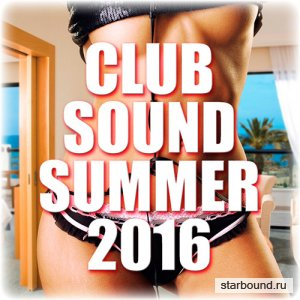 Club Sound Summer2016 (2016)