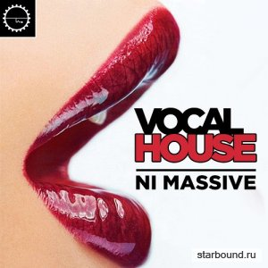 Vocal House Need Massive (2016)