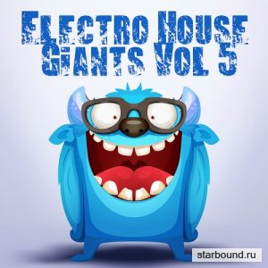 Electro House Giants Vol 5 (2016)