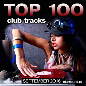 Top 100 Club Tracks (September 2016) (2016)