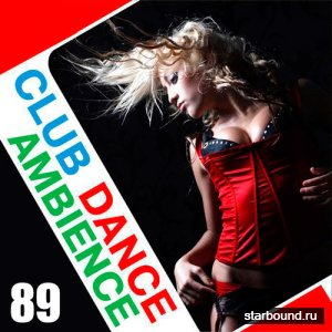 Club Dance Ambience Vol.89 (2016)