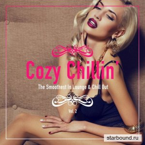Cozy Chillin: The Smoothest In Lounge and Chill Out Vol.2 (2016)