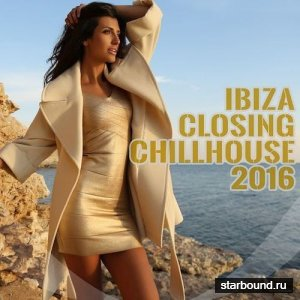Ibiza Closing Chillhouse (2016)