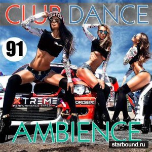 Club Dance Ambience Vol.91 (2016)
