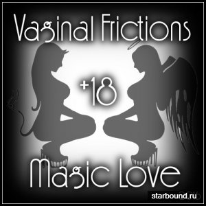 Vaginal Frictions Magic Love (2016)