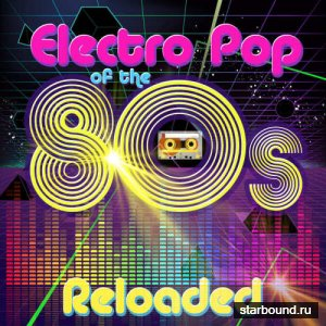 Electro Pop Of The 80s Reloaded (2016)