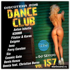 Дискотека 2016 Dance Club Vol.157 (2016)