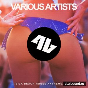 Ibiza Beach House Anthems Vol 4 (2016)