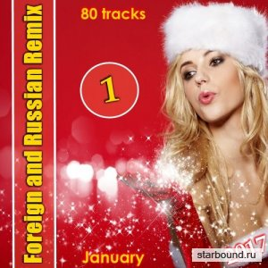 Foreign and Russian Remix 1 (January) (2017)