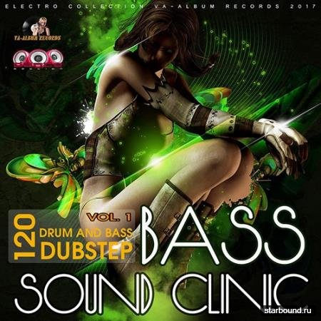 Bass Sound Clinic: Drum And Bass Vol.1 (2017)