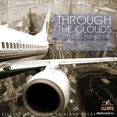 Through The Clouds: April Trance Mix (2017)