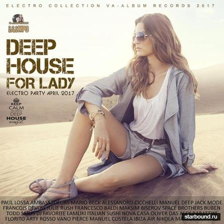 Deep House For Lady (2017)