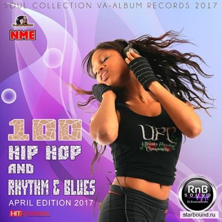 100 Hip Anb Rhythm & Blues: April Edition (2017)