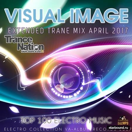 Visual Image: Extended Trance Mix (2017)