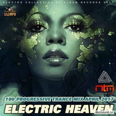 Electric Heaven: 100 Progressive Trance Mix (2017)