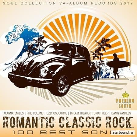 Romantic Classic Rock: 100 Best Songs (2017)