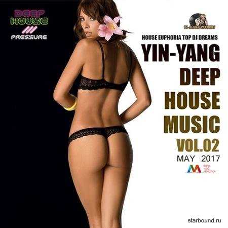 Yin-Yang Deep House Music Vol.02 (2017)