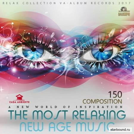 The Most Relaxing New Age Music (2017)